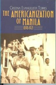 """The Americanization of Manila 1898-1921"" by Cristina Evangelista Torres - This book makes use of the historical descriptive method to describe the origins and evolution of the Americanization process in Manila in the first two decades of American rule. It seeks to describe the transformation of the city in the light of the American colonial objectives.  More info: http://www.cseashawaii.com/wordpress/2013/03/manila/"