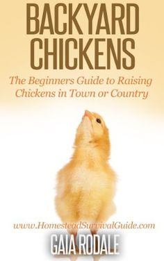 Backyard Chickens: The Beginners Guide to Raising Chickens in Town or Country (Sustainable Living & Homestead Survival Series) by Gaia Rodale http://www.amazon.com/gp/product/B00KGLRRP4/ref=as_li_tl?ie=UTF8&camp=1789&creative=390957&creativeASIN=B00KGLRRP4&linkCode=as2&tag=bountifulfarm-20&linkId=Z5FCLKE764QJHCZP