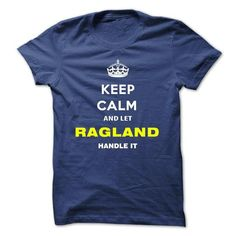 Keep Calm And Let Ragland Handle It - #tshirt illustration #cropped sweatshirt. BEST BUY => https://www.sunfrog.com/Names/Keep-Calm-And-Let-Ragland-Handle-It-wokmp.html?68278
