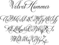 Velvet Hammer is a classical calligraphy font designed by calligrapher Jen Maton from Charlottesville Virginia. You can purchase this font from Great Lakes Lettering or Myfonts.com.