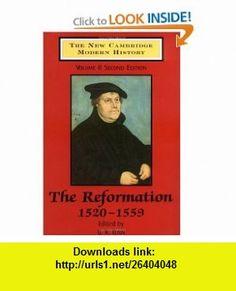 The New Cambridge Modern History, Vol. 2 The Reformation, 1520-1559 (9780521345361) G. R. Elton , ISBN-10: 0521345367  , ISBN-13: 978-0521345361 ,  , tutorials , pdf , ebook , torrent , downloads , rapidshare , filesonic , hotfile , megaupload , fileserve