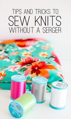 Sewing Knits Without