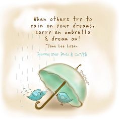 Princess Sassy Pants---I'll carry an umbrella wherever I go I guess((( thank you BB )))! Sassy Quotes, Cute Quotes, Words Quotes, Sayings, Rain Quotes, Qoutes, Wisdom Quotes, Happy Thoughts, Positive Thoughts