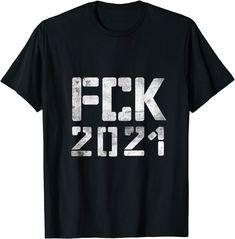 "FCK 2021, schlechtes Jahr, mit ""Musik geht' besser"" Spruch T-Shirt Humor, Christians, Amazon, Mens Tops, Design, Funny Sarcastic, Good Sayings, Funny Sayings, Musik"