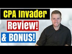 CPA Invader HONEST Review And Bonus - Ultimate CPA Marketing Guide