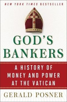 #15 The Catholic Church and money, from the sale of indulgences in the Middle Ages to the Papacy's dealings with the Nazis to the Vatican Bank scandal.