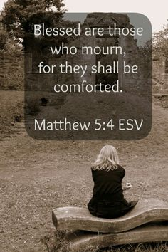 God's Comfort for the Hurting. Your soul might be in sorrow but your memories will always be filled with joy and laughter of your loved ones. Bible Quotes, Bible Verses, Matthew 5 4, Grief Loss, Thats The Way, Before Us, Word Of God, Holy Spirit, The Help