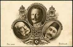 Postcard depicting the three Central Powers Leaders, Wilhelm, Franz-Josef, and Mehmed Wilhelm Ii, Kaiser Wilhelm, World War I, Wwi, Emperor, First World, Troops, Third, Arms