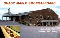 Shady Maple Smorgasboard in Lancaster, Pennsylvania. Excellent old dutch cooking and the best Amish pies
