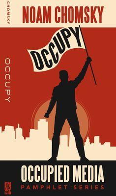 Occupy, Brooklyn: Zuccotti Park Press, May 2012 by Noam Chomsky    excerpt: http://www.chomsky.info/interviews/20120530.htm
