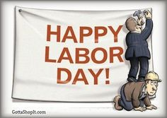 Enjoy April 2019 Happy US Labor Day SMS Wishes Quotes wallpapers photos Canada Labour Day messages sayings Images Whatsapp Status FB DP celebrations pictures Labor Day Usa, Happy Labor Day, Labor Day Quotes, Weekend Quotes, Labor Day Clip Art, Labour Day Wishes, Labor Day Pictures, International Workers Day, International Relations