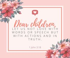 Peoples Actions, Verses About Love, We Love Each Other, Actions Speak Louder, Prayer Verses, John 3, True Nature, Gods Love, Reflection