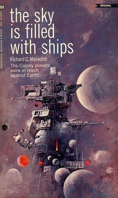 """The Sky is Filled with Ships"" by Richard C. Sci-fi Pulp novel with purple cover Science Fiction Magazines, Science Fiction Art, Pulp Fiction, Science Fiction Romane, Classic Sci Fi Books, 70s Sci Fi Art, Sci Fi Novels, E Mc2, Vintage Book Covers"