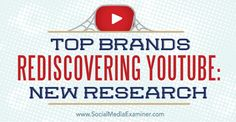 research on brands and youtube   localbizconnect.com   #mobilewebsite
