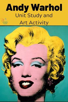 Learn about Pop artist Andy Warhol with a fun unit study and art lesson! #art #homeschool #unitstudy #artist