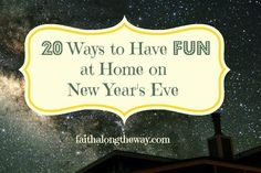 New Year's Eve fun at home - via @ParkviewHealth #newyears #partygames #games #crafts #diy
