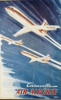 Poster from the Don Thomas Collection. Vintage Travel Posters, Vintage Airline, Air France, Old Advertisements, Advertising, Vintage Banner, Tourism Poster, Air And Space Museum, History Photos