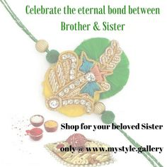 Celebrate the bond of love  and gift her at rakhi mystyle.gallery