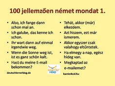 100 német mondat Learn German, Learn English, German English, German Language, Education, Learning, Languages, Sport, Travel