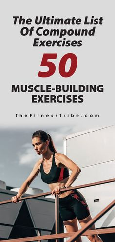 The Ulitimate List Of Compound Exercises, 50 Muscle-bulding exercises. Get a list of all the compound exercises you need to create your custom workout. - The Fitness Tribe Weight Training, Weight Lifting, Weight Loss, Losing Weight, Fun Workouts, At Home Workouts, Workout Classes, Bike Workouts, Training Exercises