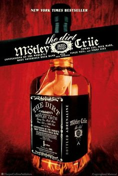 The Dirt by Tommy Lee, Mick Mars, Vince Neil & Nikki Sixx of Motley Crue