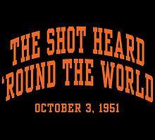 The Shot Heard 'Round The World by aBrandwNoName