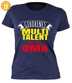 Geschenkidee zum Muttertag: Girlie Damen T-Shirt: Geborenes Multitalent meine Oma - Oma Sprüche - Farbe: Navyblau - Shirts mit spruch (*Partner-Link)
