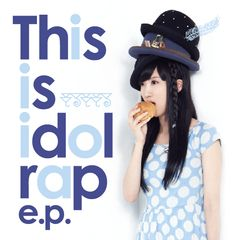 RoseLoveお勧めのBGM(^^♪ (2014/10/11更新)◇Shiroi Pegasus/モルモモル(「This is idol rap e.p.」より)