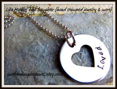 Loved - Hand Stamped Heart for moms, grandma, sweetheart - Cut out Heart