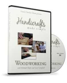 Handicrafts Made Simple: Woodworking