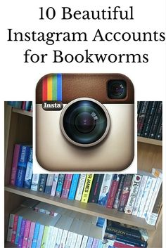Books! 10 Beautiful Instagram Accounts for Bookworms