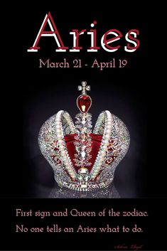 Aries: Queen of the zodiac. How ironic, I'm an Aries and my name starts with a Q. Safe to say I'm royalty. Aries Taurus Cusp, Aries Zodiac Facts, Aries Love, Aries Astrology, Aries Quotes, Aries Sign, Aries Horoscope, My Zodiac Sign, Quotes Quotes