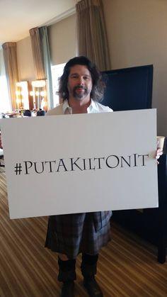 Put a kilt on it. Outlander