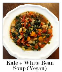 Kale + White Bean Soup (Vegan) This filling vegan soup has kale + white beans (of course!) an celery, carrots, onion, garlic, rosemary, and sage. Serve with crusty bread for dipping. Yum!