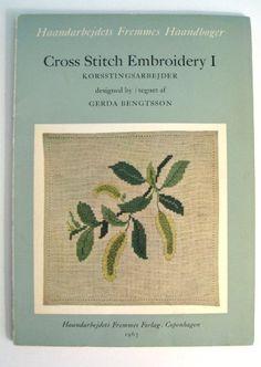 Cross Stitch Embroidery 1  ( Korsstingsarbejder ) (Haandarbedjets fremmes haandbÃ,ger) by Gerda Bengtsson http://www.amazon.com/dp/B0007J6KPS/ref=cm_sw_r_pi_dp_O.rFub1BHZWEB