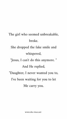 Vanessa Perez- this is actually me the girl that everyone knew that had a tough … – Best Quotes images in 2019 Bible Verses Quotes, Jesus Quotes, Faith Quotes, Me Quotes, Gods Grace Quotes, Gods Timing Quotes, Carry On Quotes, Healing Bible Verses, Motivational Bible Verses