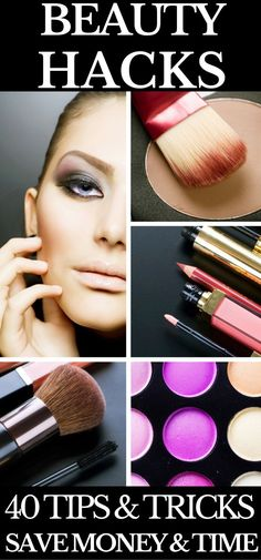 40 Beauty Hacks That Will Save You Time & Money An amazing list of beauty tips from how to fix a broken lipstick to DIY manicures. Every girl should know these life changing beauty hacks that will save you time and money. If you're on a budget & you're looking for the best beauty tips & tricks around this is a must read!