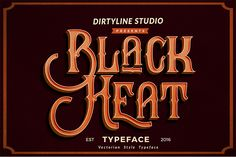 Introduction to Black Heat. A modern vintage typeface style with decorative characters and a dancing baseline! So beautiful on invitation like greetin...