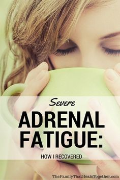 Hypothyroidism Diet - Severe Adrenal Fatigue Syndrome: How I Recovered Adrenal Fatigue Treatment, Adrenal Fatigue Symptoms, Fatigue Causes, Chronic Fatigue Syndrome, Menopause Fatigue, Fatiga Adrenal, Adrenal Health, Health And Wellness, Chronic Pain