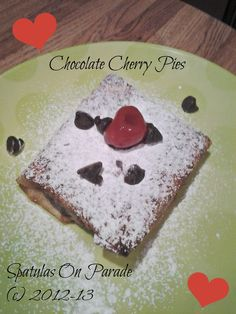 Spatulas On Parade: Chocolate Cherry Pies perfect quick dessert for the love of your life, or just because.