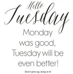 70 Best Tuesday Motivation images | Tuesday motivation ...