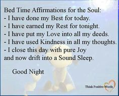Bed time affirmation for the soul
