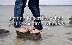 Getting butterflies when you spend time with him (yes the person who's name just popped into your head ;)) is just a girly thing.
