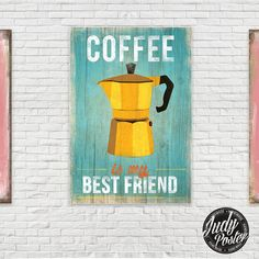 Vintage / Retro Sign Old Style Wall Decor Coffee is my best Friend poster