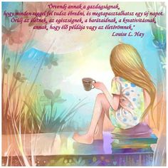 Örvendj...! ♡ Louise Hay, Buddhism, Einstein, Life Quotes, Motivation, Funny, Shopping, Good Morning Wishes, Being Happy