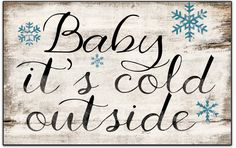 Baby it's cold outside wooden sign by DesignHouseDecor on Etsy