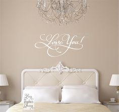 Love You Saying Wall Decal  Masterbedroom by LeenTheGraphicsQueen