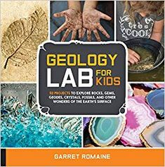 Dig in and learn about the world where we live with Geology Lab for Kids. Geology Lab for Kids features 52 simple, inexpensive, and fun experiments that explore the earth's surface, structure, and processes. This family-friendly guide teaches the wonders… Science Books, Science For Kids, Earth Science, Science Nature, Science Labs, Activity Books, Elementary Science, Creative Activities, Hands On Activities