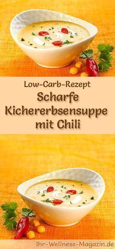 Low Carb Kichererbsensuppe mit Chili - gesundes, einfaches Rezept Low-carb recipe for chickpea soup with chilli: low in carbohydrates, reduced in calories and healthy. A simple, quick soup recipe, perfect for losing weight carb weight Rezepte Quick Soup Recipes, Easy Healthy Recipes, Low Carb Recipes, Diet Recipes, Easy Meals, Dessert Recipes, Low Glycemic Diet, Menu Dieta, Chickpea Soup