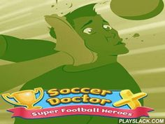 Soccer Doctor X: Super Football Heroes  Android Game - playslack.com , In the game Soccer doctor X: Super football heroes you will medicine the football players who were injured  during matches.